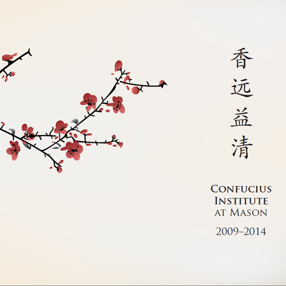 Print & Digital Work for Confucius Institute at Mason